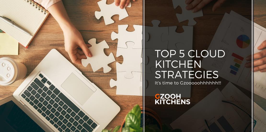 Top 5 Cloud Kitchen Strategies (1)